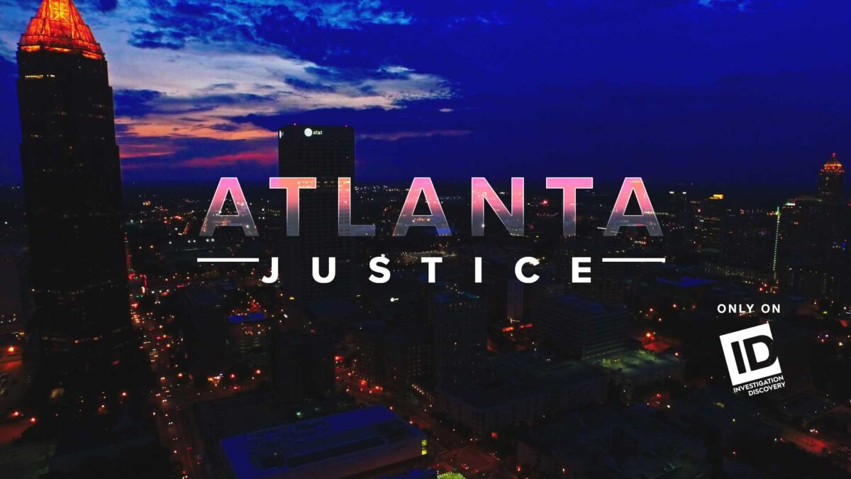Atlanta Justice - Only on Investigation Discovery
